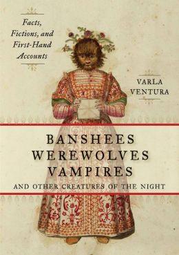 BansheesWerewolvesVampires-VarlaVentura-October2013